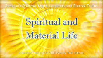 SDE 05 Spiritual and Material Life