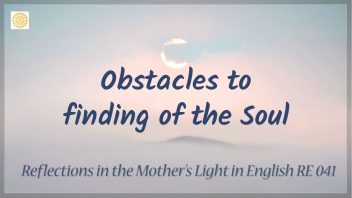 RE 041 Obstacles to finding of the Soul