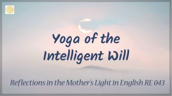 RE 043 Yoga of the Intelligent Will