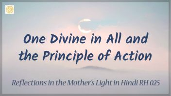 RH 025 One Divine in All and the Principle of Action