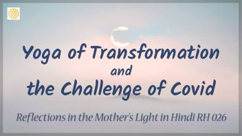 RH 026 Yoga of Transformation and the Challenge of Covid