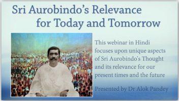 Sri Aurobindos Relevance