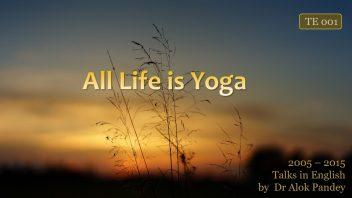 TE 001 All Life in Yoga