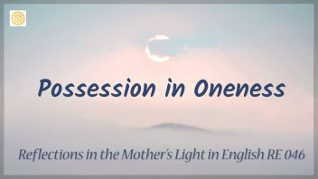 RE 046 Possession in Oneness
