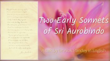 TE 281 Two Early Sonnets of Sri Aurobindo