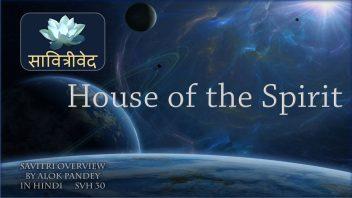 SVH 30 House of the Spirit B3C3 part 2