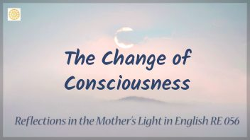 RE 056 The Change of Consciousness