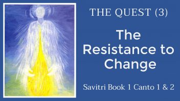 TE 302 The Quest (3) The Resistance to Change