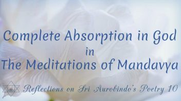SAP 10 Complete Absorption in God in The Meditations of Mandavya