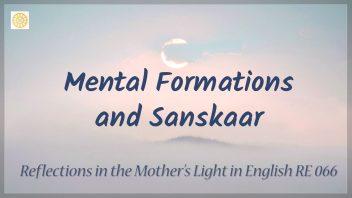 RE 066 Mental Formations and Sanskaar