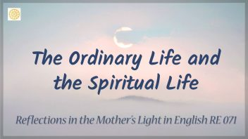 RE 071 The Ordinary Life and the Spiritual Life