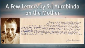 TE 317 A Few Letters of Sri Aurobindo on the Mother