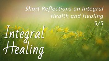TE 322 Integral Healing