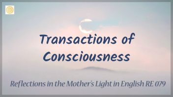 RE 079 Transactions of Consciousness