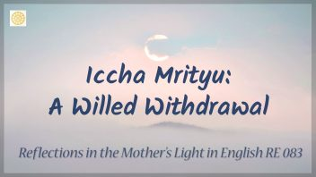 RE 083 Iccha Mrityu - A Willed Withdrawal