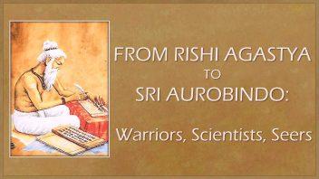 TE 330 From Rishi Agastya to Sri Aurobindo cc