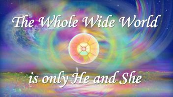 TH 286 The Whole Wide World is only He and She cc