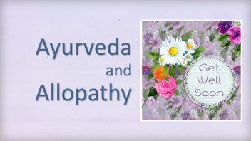 Ayurveda and Allopathy