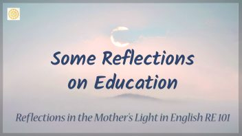 RE 101 Some Reflections on Education