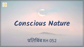 RH 052 Conscious Nature