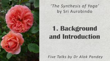 TE 337 The Synthesis of Yoga_Background and Introduction