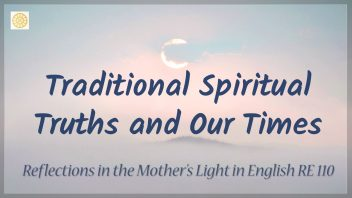 RE 110 Traditional Spiritual Truths and Our Times