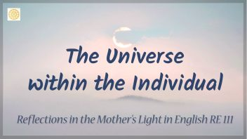 RE 111 The Universe within the Individual (Pind - Brahmand)