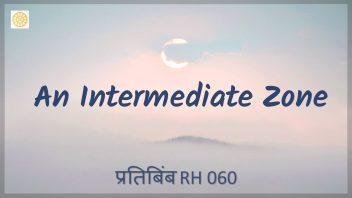 RH 060 An Intermediate Zone
