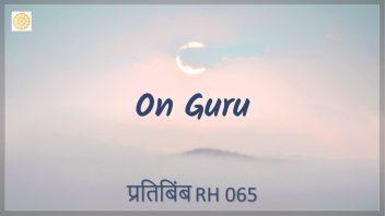 RH 065 On Guru