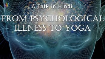 TH 289 From Psychological Illness to Yoga