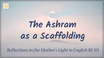 RE 113 The Ashram as a Scaffolding