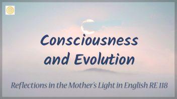 RE 118 Consciousness and Evolution