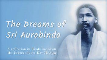 TH 290 The Dreams of Sri Aurobindo