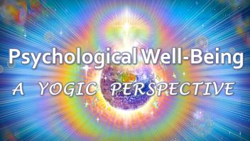 TE 357 Psychological Well-Being - A Yogic Perspective c