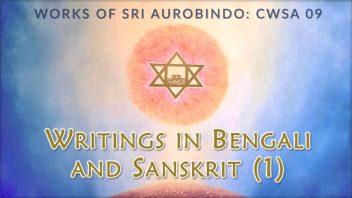 CWSA 09 Writings in Bengali and Sanskrit 1 cc